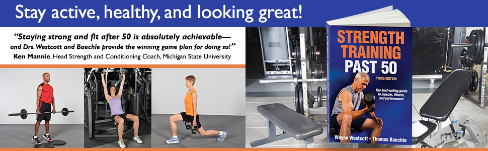 Strength Training, Strength Training and Conditioning, General, Older Adults, Westcott and Baechle