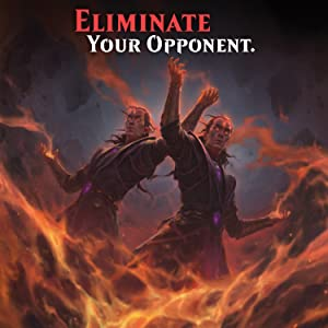 Eliminate Your Opponents