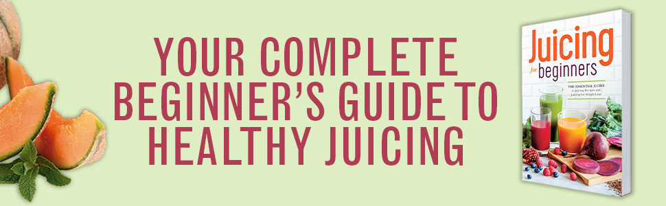Juicing,juicing for beginners,juicing recipes
