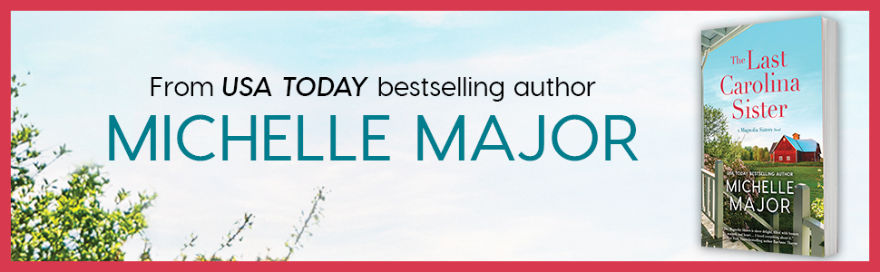 From USA TODAY bestsellign author Michelle Major (plus book cover image)
