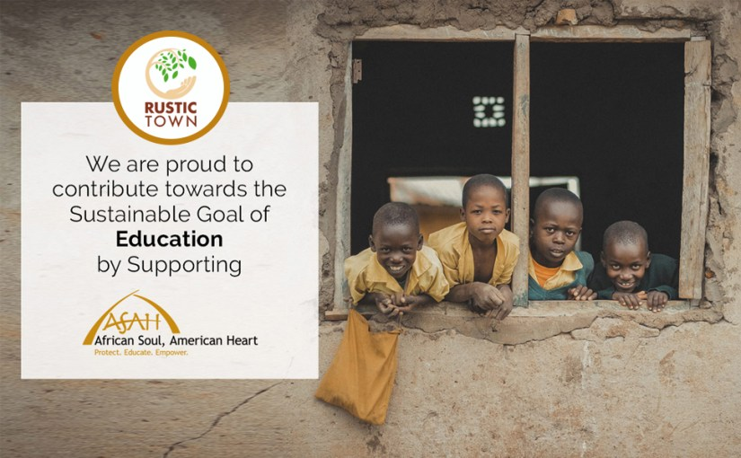 contribution sustainable goal education protect empower supporting to African soul by Rustic Town
