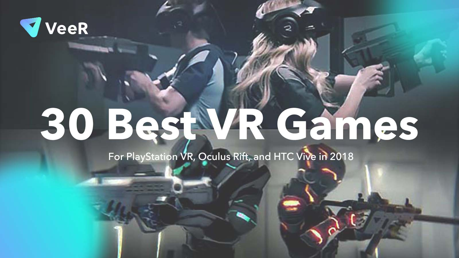 30 Best VR Games for PlayStation VR, Oculus Rift, and HTC Vive in 2018