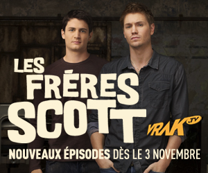 Les frères Scott - Nouveaux épisodes dès le 3 novembre - VRAK.TV