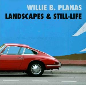 [Disco] Willie B. Planas - Landscapes & Still-Life (2013)