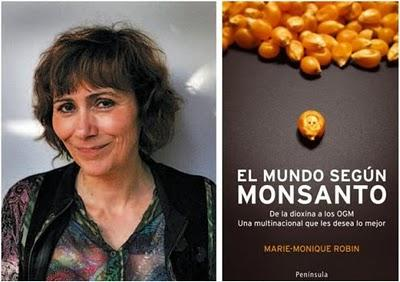 El mundo según Monsanto. Entrevista a Marie-Monique Robin y documental