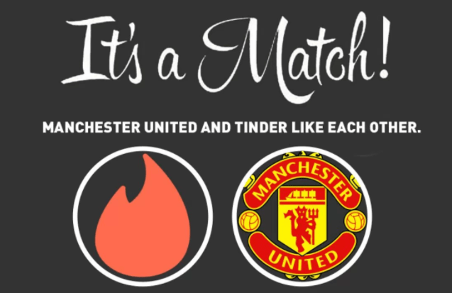 It's a match! Manchester United and Tinder like each other.
