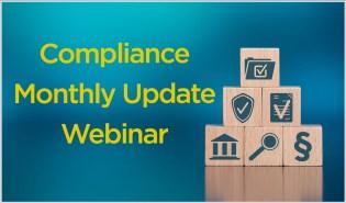 Compliance Monthly Update Webinar
