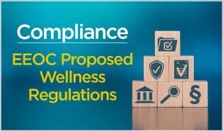 Compliance EEOC Proposed Wellness Regulations