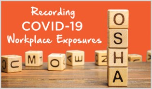 COVID-19 Workplace Exposures - OSHA Recordkeeping