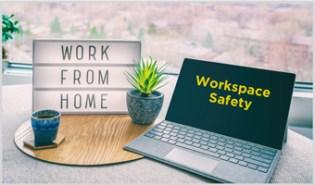 Workspace Safety-WFH Series