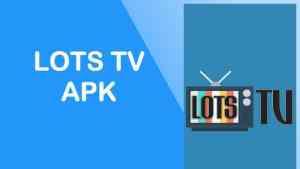 lots tv apk 2018 gratis para android pc iphone nokia