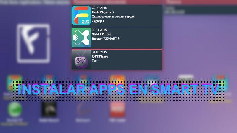 como instalar aplicaciones smart tv samsung lg sony apps no oficiales
