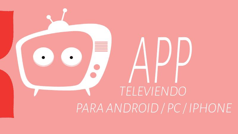 descargar televiendo app ios android apk