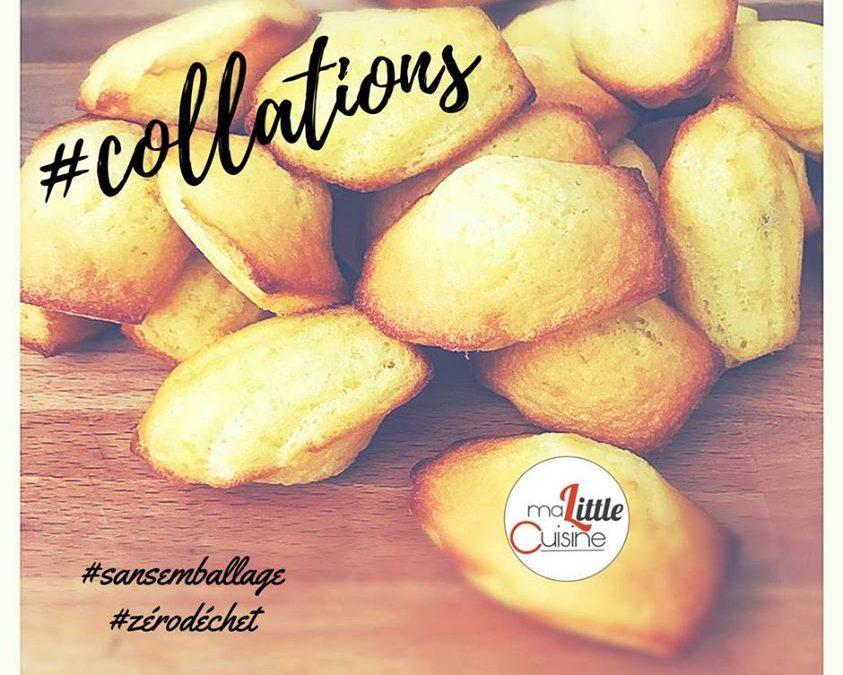 Les madeleines… la collation sympa et pas suremballée…