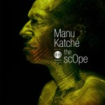 "pochette de l'album ""The Scope"" de Manu Katché"