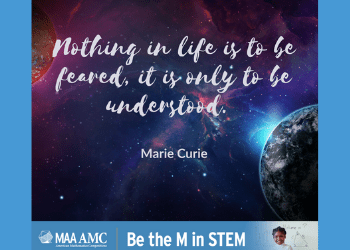 Nothing in life is to be feared, it is only to be understood- Marie Curie