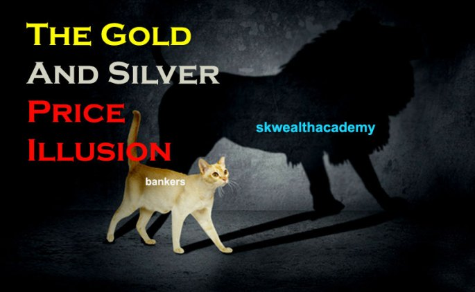 gold and silver price illusion