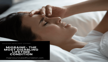 Migraine- One of the most disabling lifetime condition