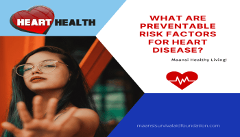 What are preventable risk factors for heart disease