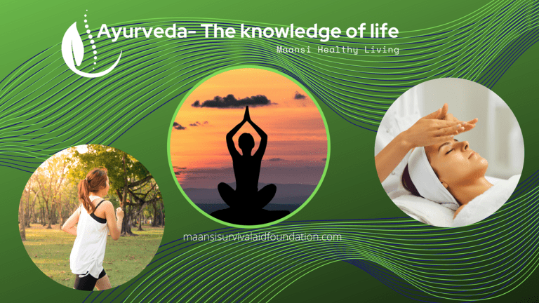 Ayurveda – The knowledge of Life.