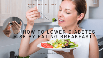 How to lower diabetes risk by eating breakfast