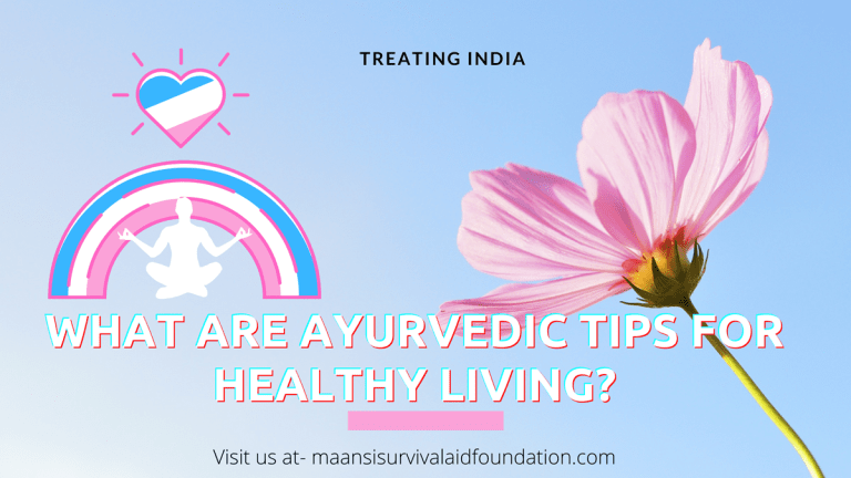 What are 10 Ayurvedic tips for Healthy Living?