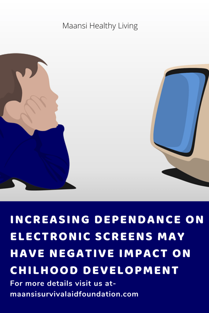 Increasing dependance on electronic screens may have negative impact on childhood development