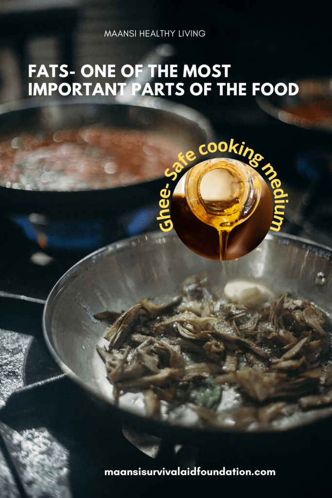 Ghee is the safe cooking medium