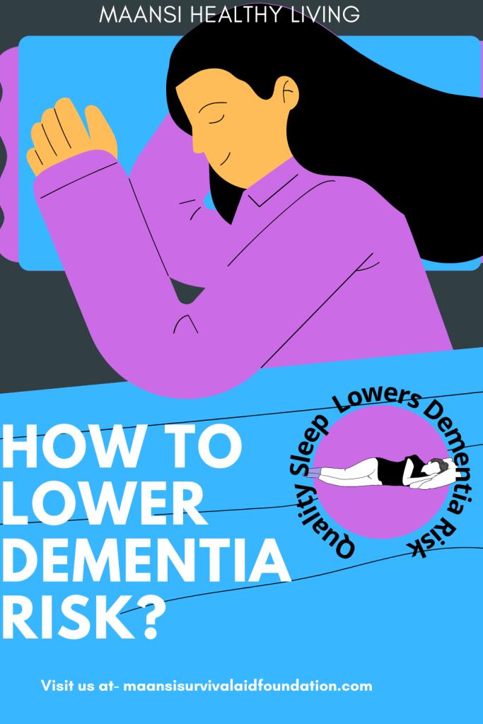 Quality sleep helps in lowering dementia