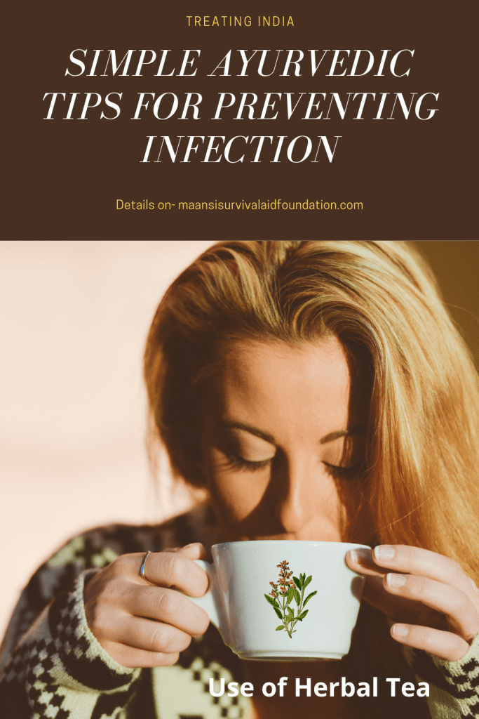 Simple Ayurvedic tips for preventing infection- Use of herbal tea