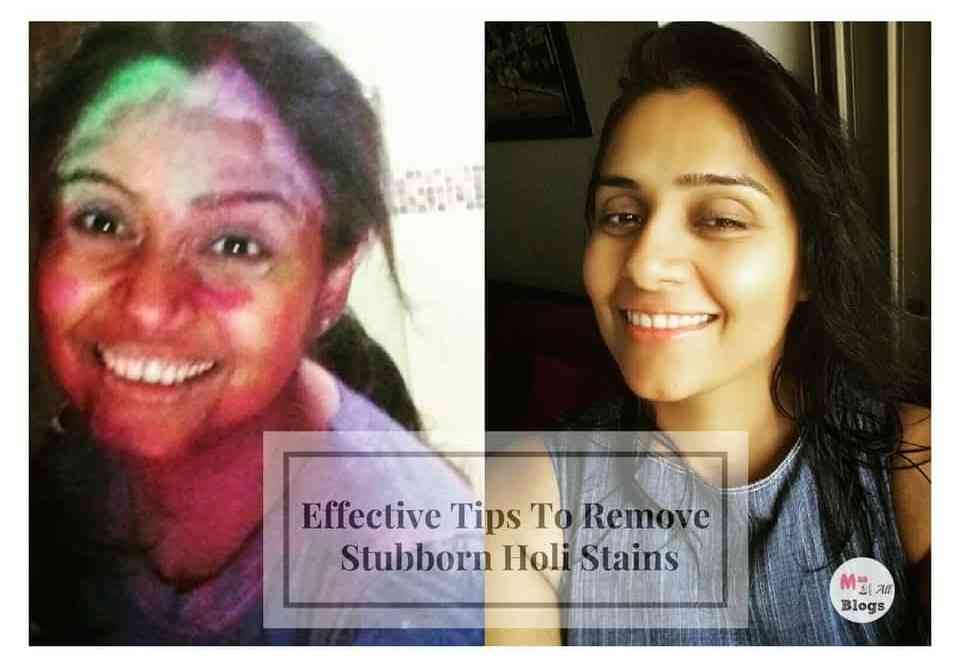 Effective Tips To Remove Stubborn Holi Colours