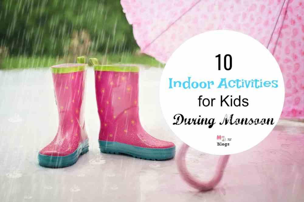 10 Indoor Activities for Kids During Monsoon