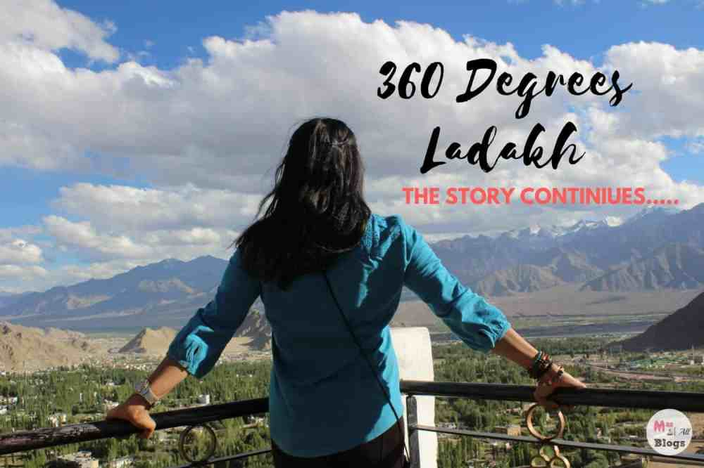 360 Degrees ladakh: The Story Continues
