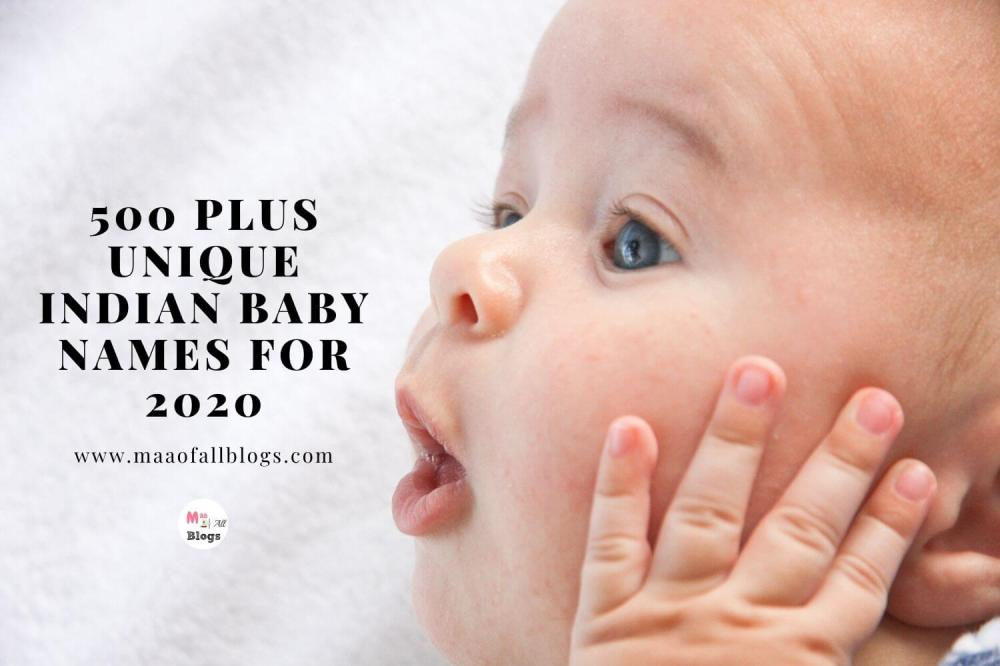 500 Plus Unique Indian Baby Names 2020