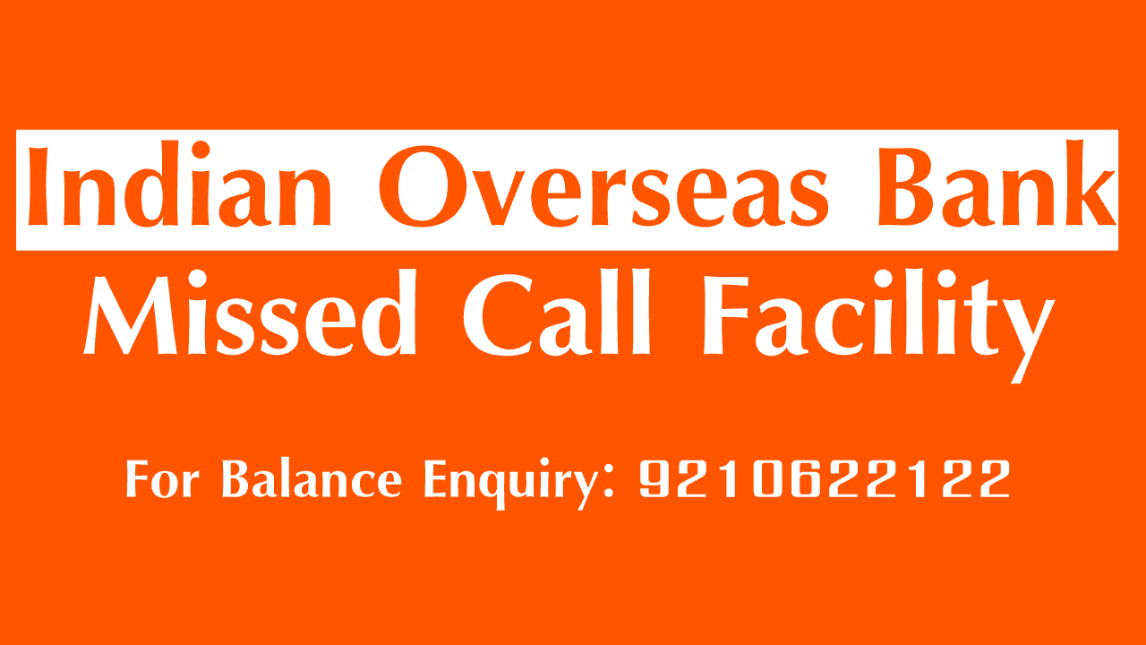 Indian Overseas Bank balance enquiry number