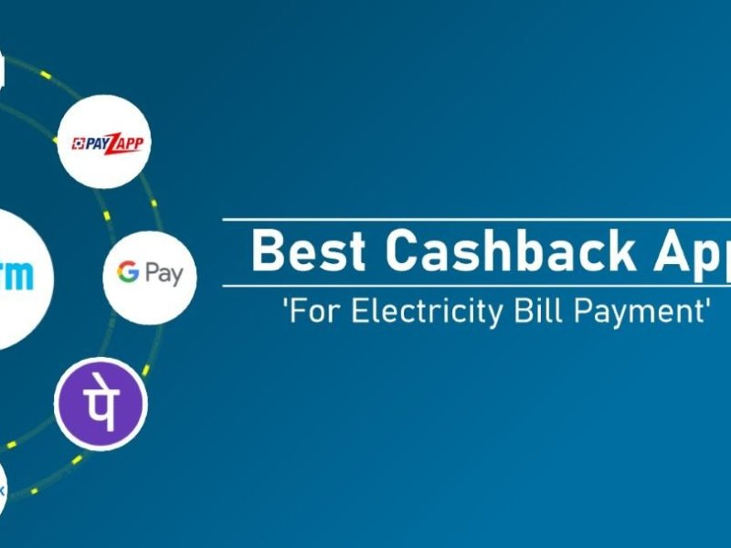 Which App Gives More Cashback on Electricity Bill Payment