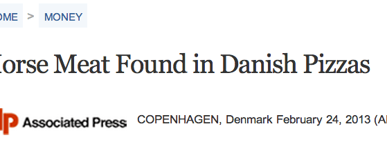 http://abcnews.go.com/Business/wireStory/horse-meat-found-danish-pizzas-18580498