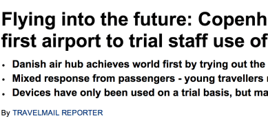 http://www.dailymail.co.uk/travel/article-2661519/Google-Glass-Copenhagen-Airport-airport-trial-use-wearable-tech.html
