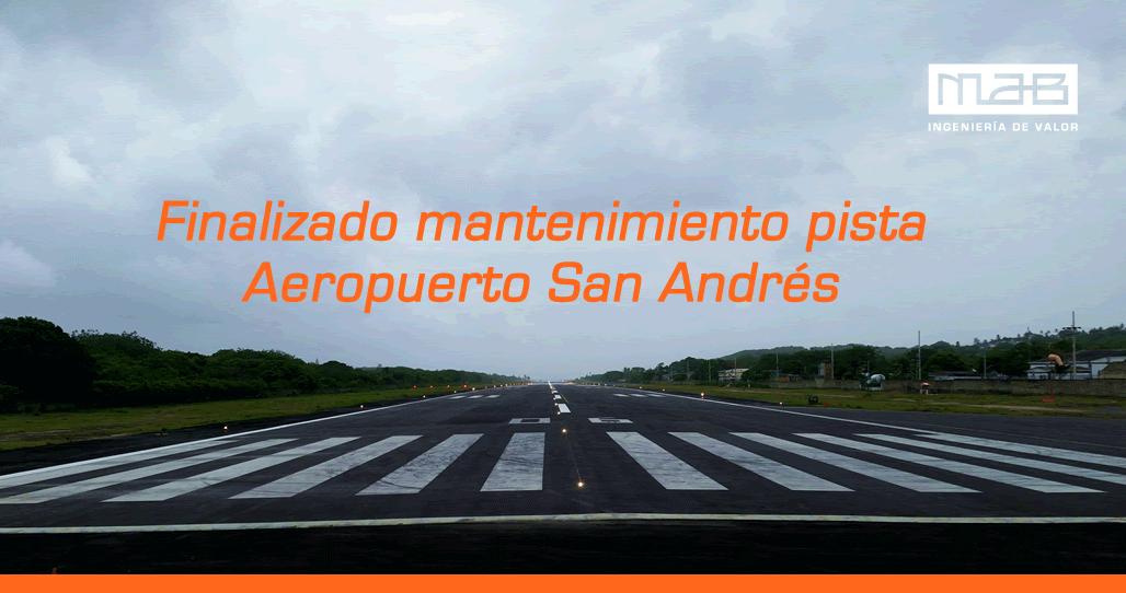 Listo el mantenimiento de la pista del Aeropuerto de San Andrés