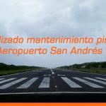 mantenimiento pista Aeropuerto San Andrés