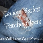 Sewing Basics Patching Blue Jeans Mabe With Love