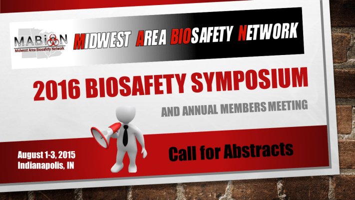 2016 MABioN Biosafety Symposium- Abstract Submission Open