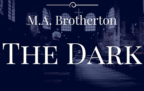 The Dark – A Short Story