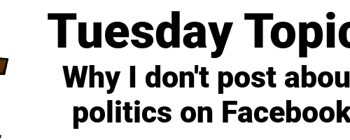 Why I don't post about politics on Facebook