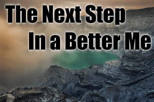 The Next Step In a Better Me