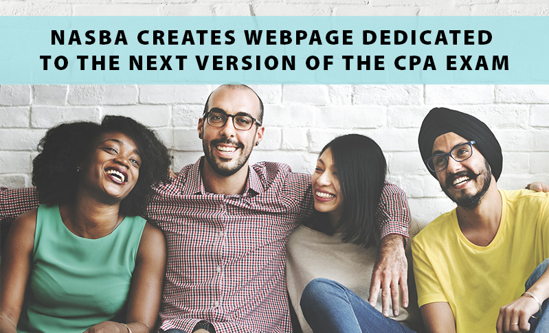 NASBA Creates Webpage Dedicated to the Next Version of the CPA Exam