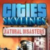 Cities skylines natural disaster game icon