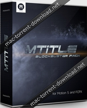 motionVFX – mTitle Blockbuster Pack – Cinematic Titles for