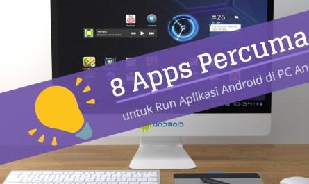 untuk Run Aplikasi Android di PC Anda