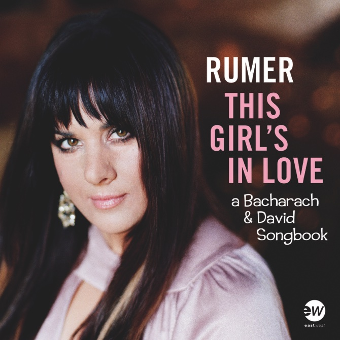 "Rumer, ""This Girl's in Love: A Bacharach & David Song Book"" (Rhino Records)"